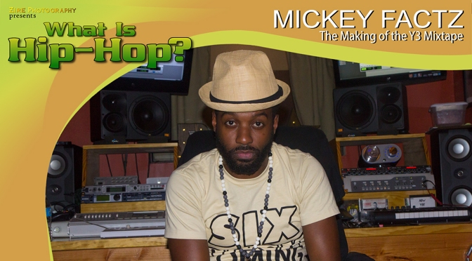 Interview with Mickey Factz