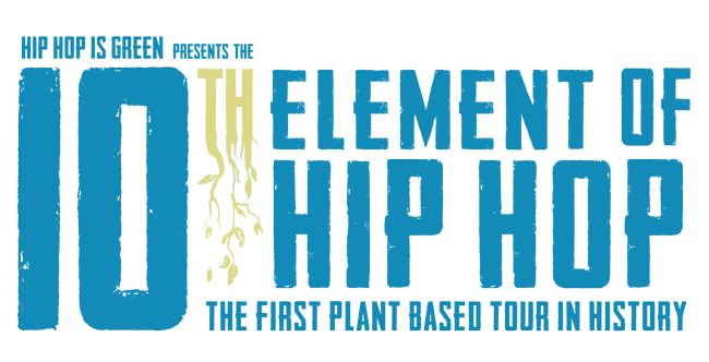 Hip Hop + Veganism = Earth Day Wknd [HHIG]