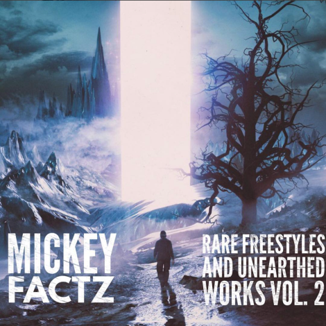 mixtape cover by Mickey Factz - Rare Freestyles And Unearthed Works Vol 2
